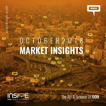 OOH MARKET INSIGHTS OCTOBER 2018