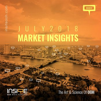 OOH MARKET INSIGHTS JULY 2018
