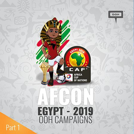 All brands are going crazy, reserving a spot on Cairo's billboards during the AFCON 2019 | Part 1