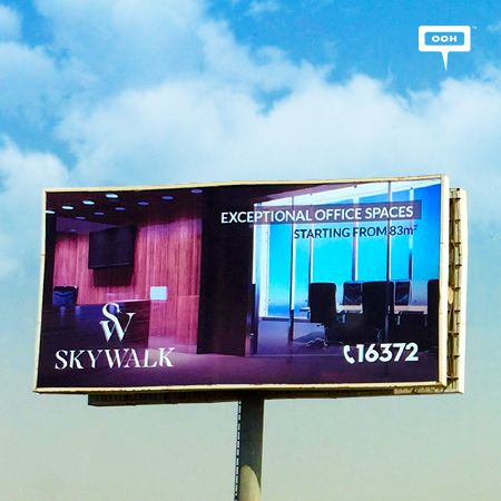 Skywalk offers a lifestyle you don't want to miss on an OOH campaign
