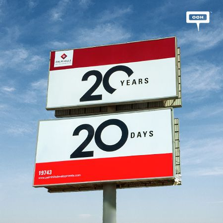 "Palm Hills celebrates ""20 years of building on"" via the OOH market"