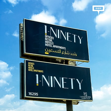 The billboards of Cairo reveal 1-Ninety by Landmark Sabbour