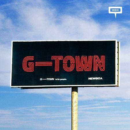 """NEWGIZA announces on an OOH campaign that """"G-Town is for people"""""""