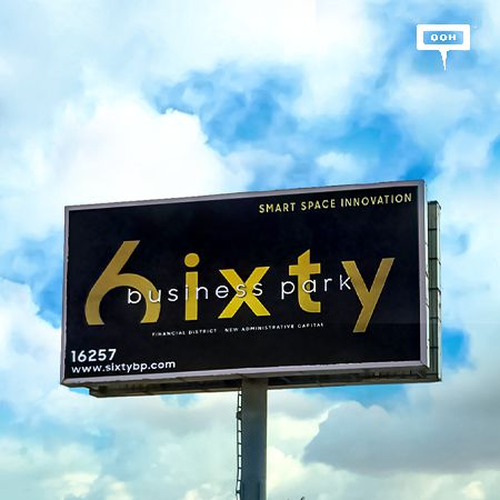 6ixty Business Park arrives to Greater Cairo on an OOH campaign