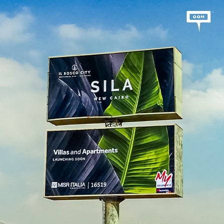 Misr Italia introduces Sila at IL Bosco City on an out-of-home campaign