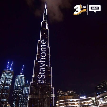 The world's OOH landmark Burj Khalifa lights up with messages of solidarity; #StayHome