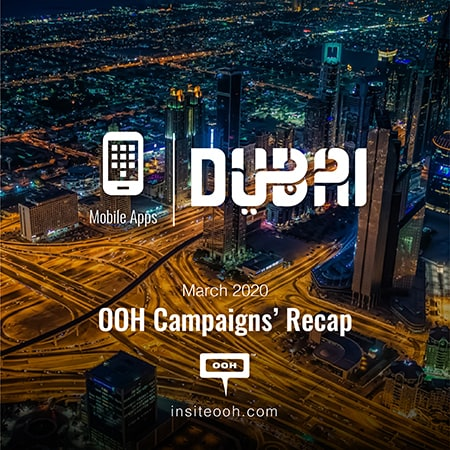 The Mobile Apps industry technologized the billboards of Dubai all March long