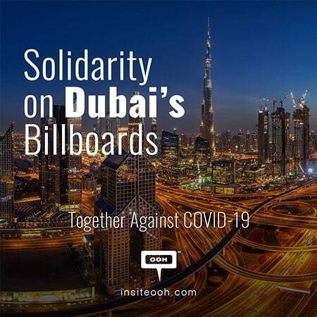 Dubai's billboards receive OOH safety campaigns to raise awareness against COVID-19