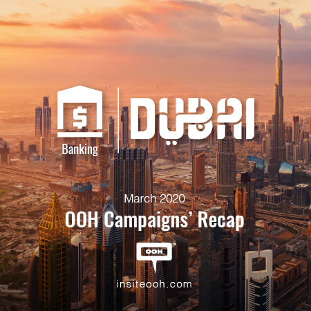 March 2020 reveals Dubai's Banking industry pattern, media plan, and promotions