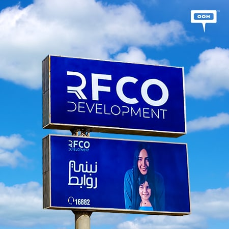 """RFCO Development lands on Cairo's billboards for """"Building connections"""""""