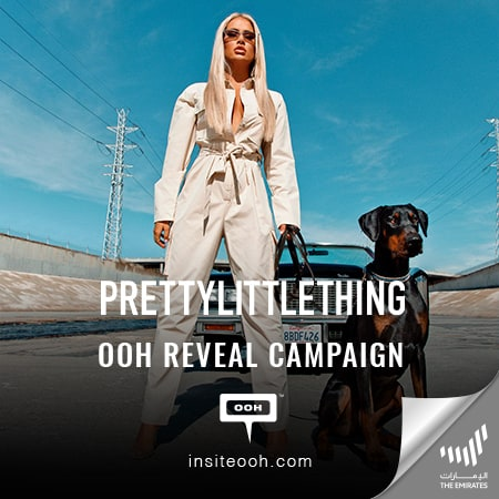 PrettyLittleThing UAE reveals its brand persona with a DOOH campaign