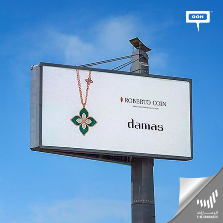 Damas brands the Roberto Coin's Princess Flower Collection on Dubai's billboards