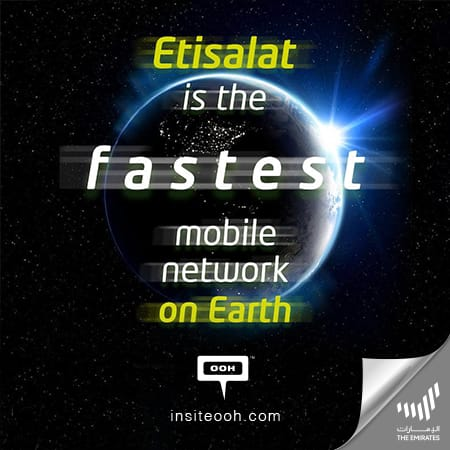 "Etisalat UAE makes it clear on the billboards, ""The fastest mobile network on earth"""