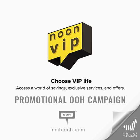 """Introducing noon's loyalty program"", noon VIP on the billboards of Dubai"