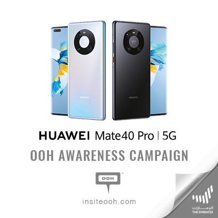 Huawei brings the new Mate40 Pro on the billboards of Dubai