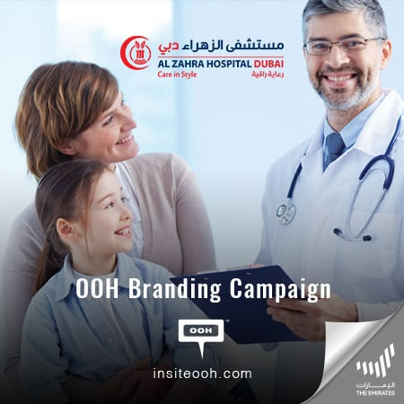 Al Zahra Hospital Dubai guarantees you exceptional healthcare with an OOH campaign