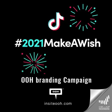 TikTok hits with #2021MakeAWish trends on the billboards of Dubai