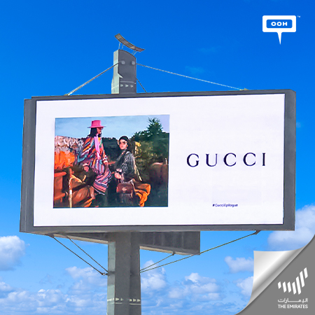 Gucci reveals its Epilogue campaign on the billboards of Dubai