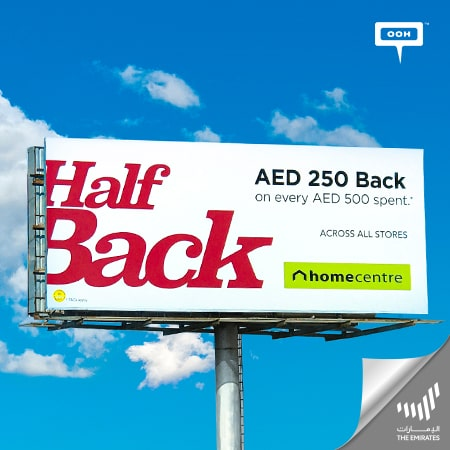 Home Centre announces a cashback with half of the amount on Dubai's billboards
