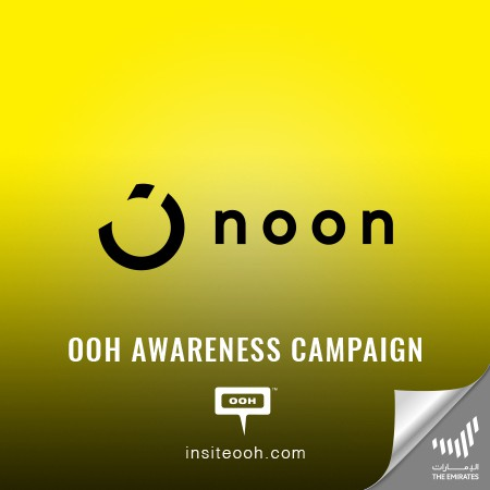 "Noon brings up the ""Super Big Deals, Super Fast Delivery"" all over UAE's billboards"