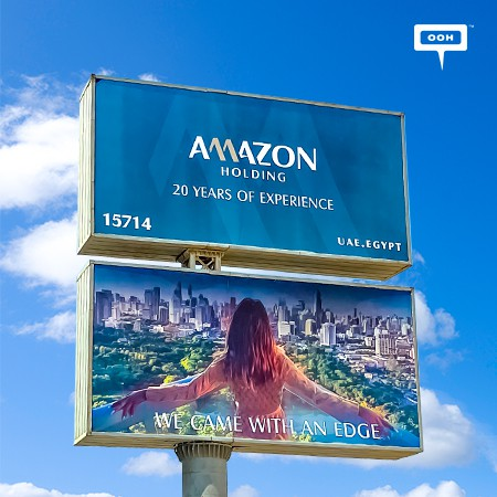 """Amazon Holding Debuts on Cairo's Billboards for the First Time with """"20 Years of Experience We Came with an Edge"""" Campaign"""