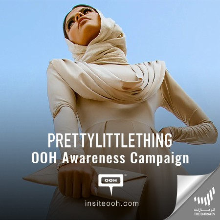 Boohoo Group to release a New OOH Branding Campaign for PrettyLittleThing via Dubai's Billboards