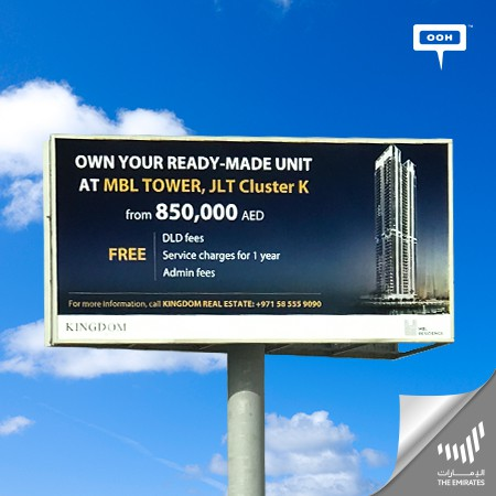 Kingdom Properties Debuts on Dubai's Billboards, Presenting MBL Residence Tower, JLT Cluster K with Competitive Payment Facilities
