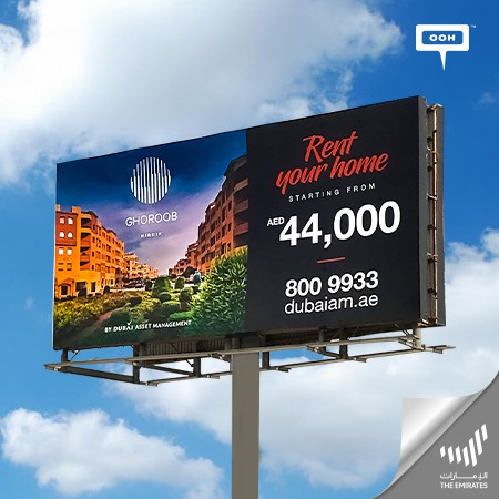 Dubai Asset Management Invites on UAE's Billboards to rent Your New Home at Al Khail Gates & Ghoroob Mirdif
