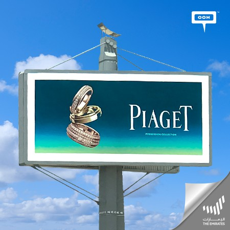 """Piaget UAE unleashes the Extraordinary """"Gala & Possession Collections"""" on Dubai's Billboards"""
