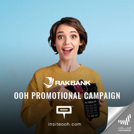 RAKBANK Promises on Dubai's Billboards to avail 10% Cashback on All Your Wallet Spends