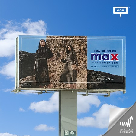 Max Fashion Returns on UAE's Billboards Launching Their Latest Collection
