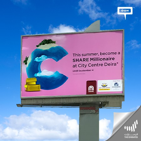"""City Centre Deira Comes Up with """"Share Millionaire"""" by OOH Campaign on Dubai's Billboards"""