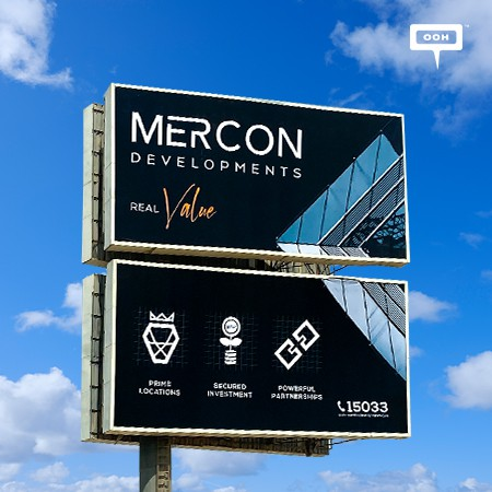"""MERCON DEVELOPMENTS Brings A """"Real Value"""" to the Egyptian Real Estate Market on Billboards"""