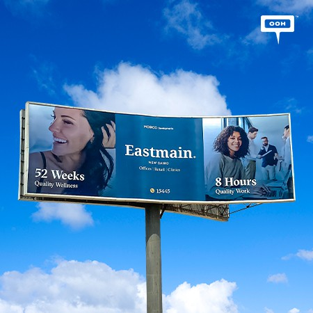 MOBCO Developments' Eastmain Spreads Across Cairo's Billboards, Presenting a Convenient Life for Its Residents