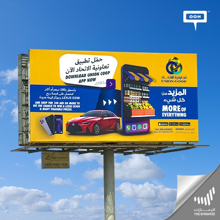 Union Coop Climbs on Dubai's Billboards with a Promotional Campaign, Bringing Surprises to the Scene!