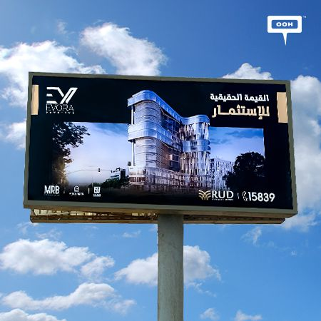 EVORA DOWNTOWN Provides the Real Value for Investments As Seen on Their OOH Campaign